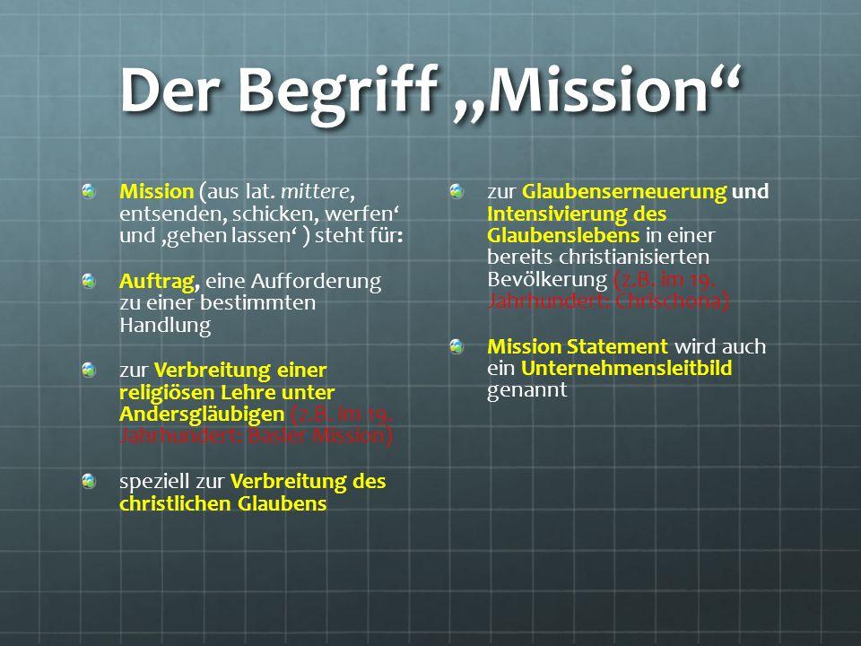 "Der Begriff ""Mission Mission (aus lat."