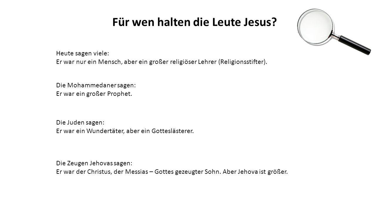 Für wen halten die Leute Jesus.