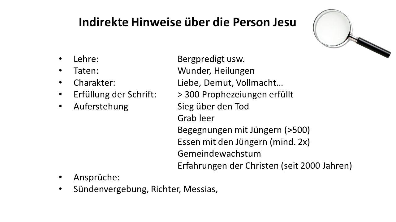 Indirekte Hinweise über die Person Jesu Lehre: Bergpredigt usw.