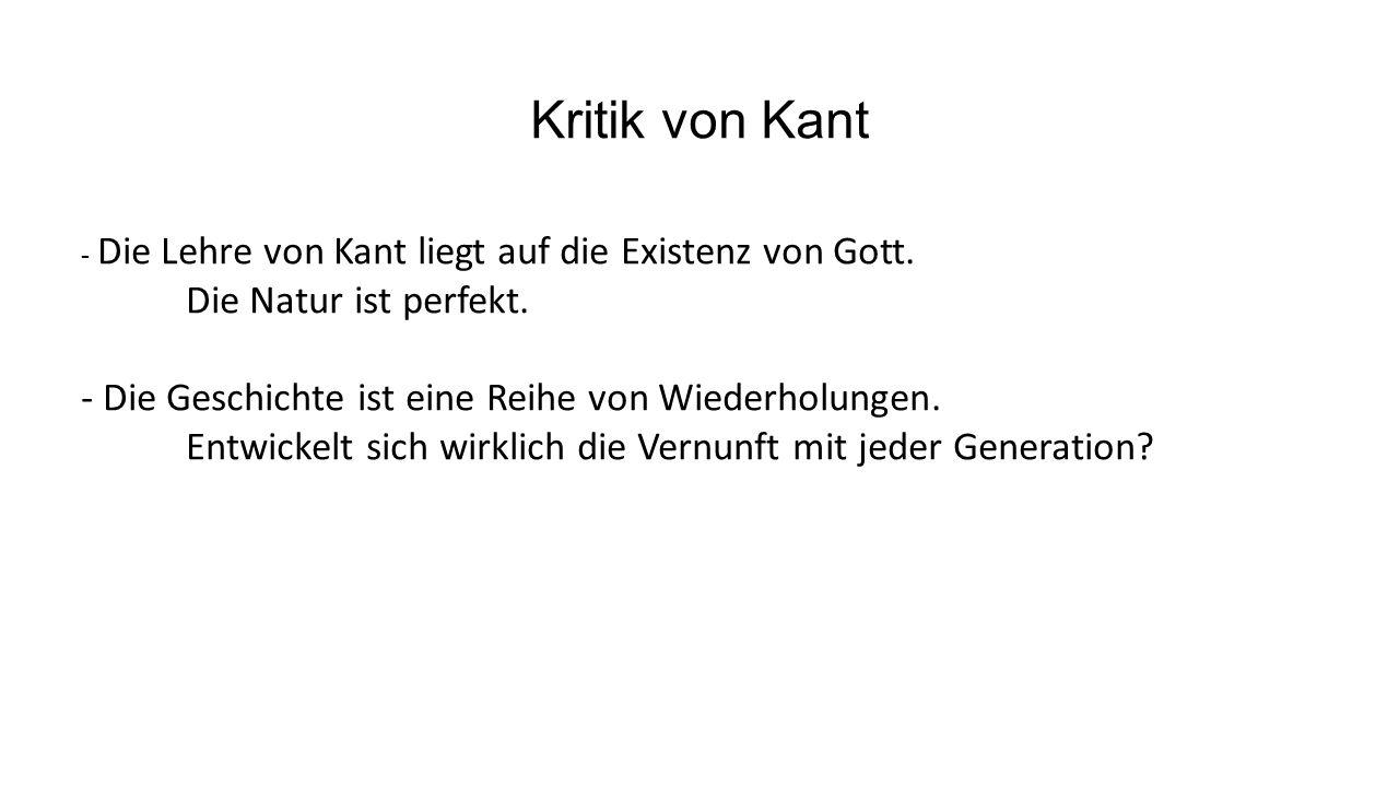 Kritik von Kant - Die Lehre von Kant liegt auf die Existenz von Gott.