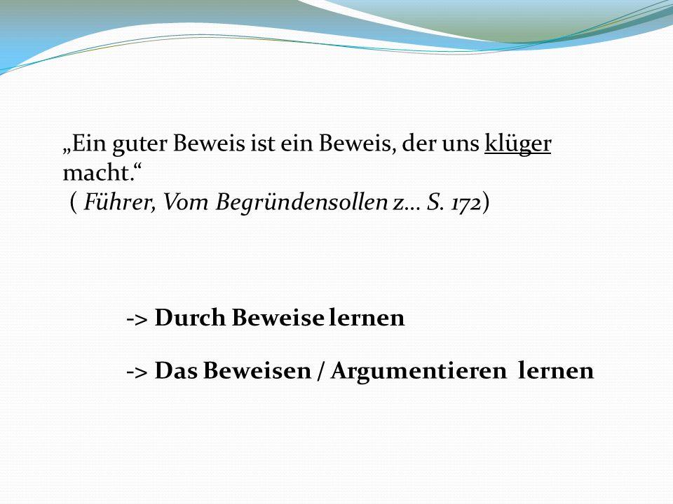 """""""Ein guter Beweis ist ein Beweis, der uns klüger macht. ( Führer, Vom Begründensollen z… S."""