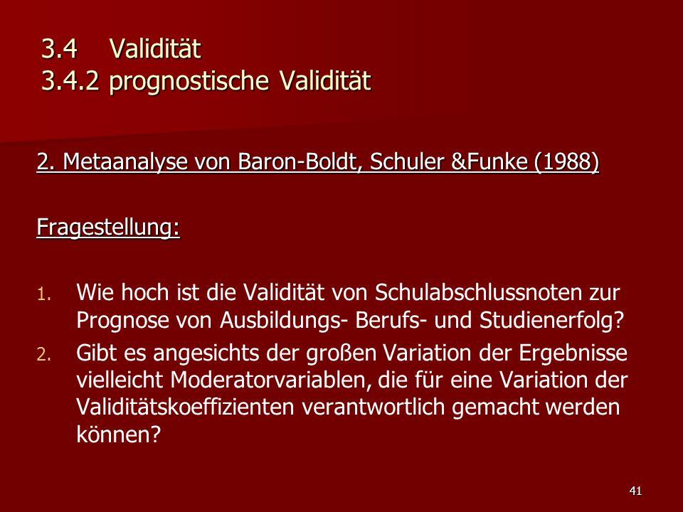 41 3.4Validität 3.4.2 prognostische Validität 2.