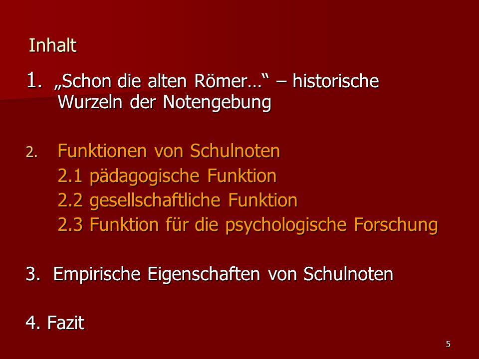 """5 Inhalt 1. """"Schon die alten Römer… – historische Wurzeln der Notengebung 2."""