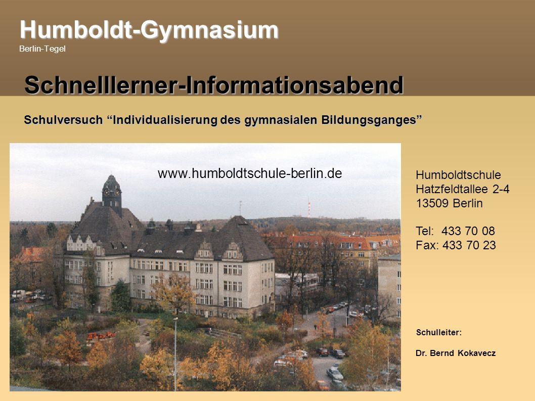 Humboldt-Gymnasium Humboldt-Gymnasium Berlin-Tegel Vielen Dank für Ihre Aufmerksamkeit!