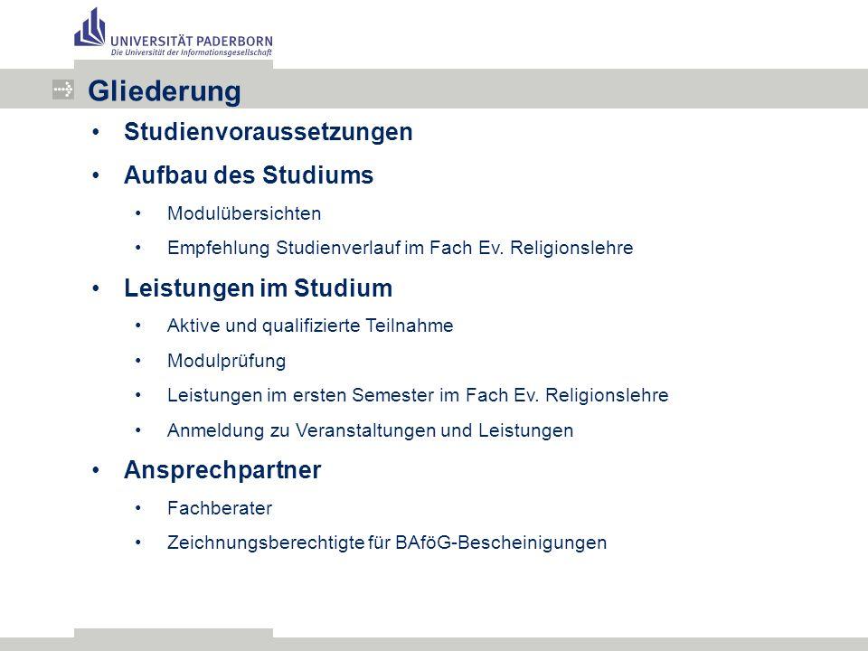 Studienvoraussetzungen Aufbau des Studiums Modulübersichten Empfehlung Studienverlauf im Fach Ev.