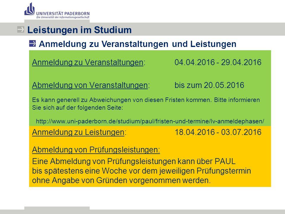 Anmeldung zu Veranstaltungen:04.04.2016 - 29.04.2016 Abmeldung von Veranstaltungen:bis zum 20.05.2016 Es kann generell zu Abweichungen von diesen Fristen kommen.