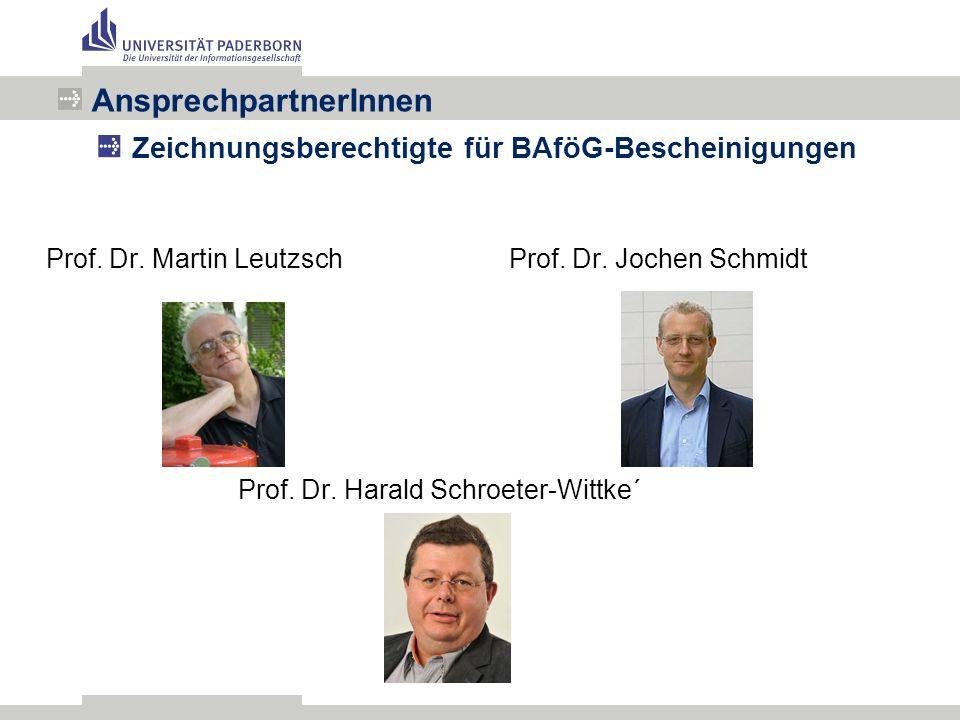 Prof. Dr. Martin Leutzsch Prof. Dr. Jochen Schmidt Prof.