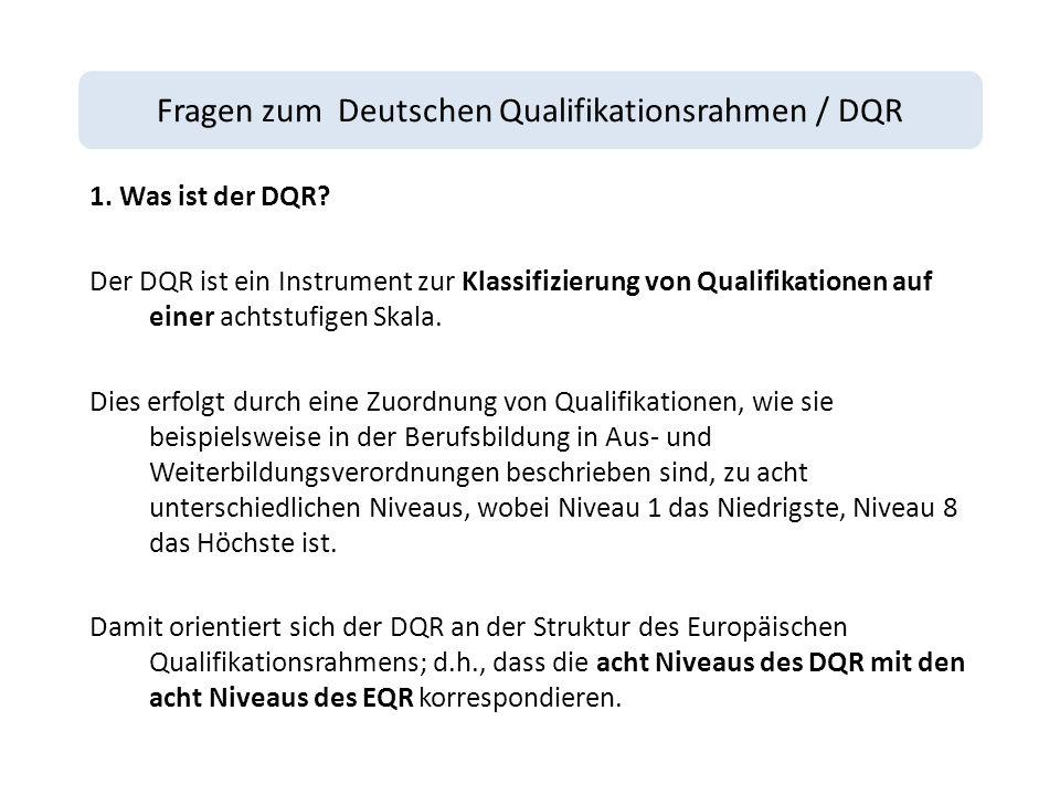 Fragen zum Deutschen Qualifikationsrahmen / DQR 1.
