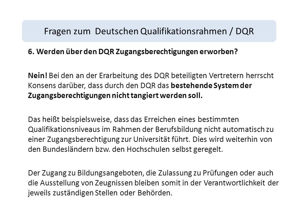 Fragen zum Deutschen Qualifikationsrahmen / DQR 6.