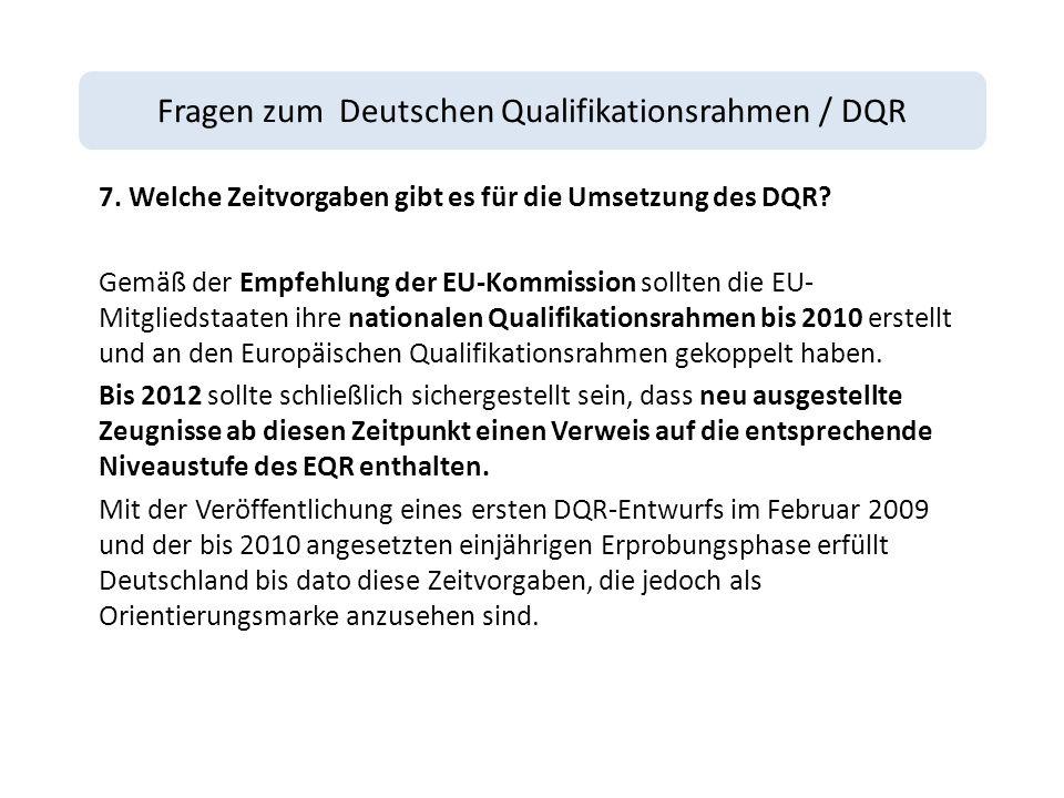 Fragen zum Deutschen Qualifikationsrahmen / DQR 7.