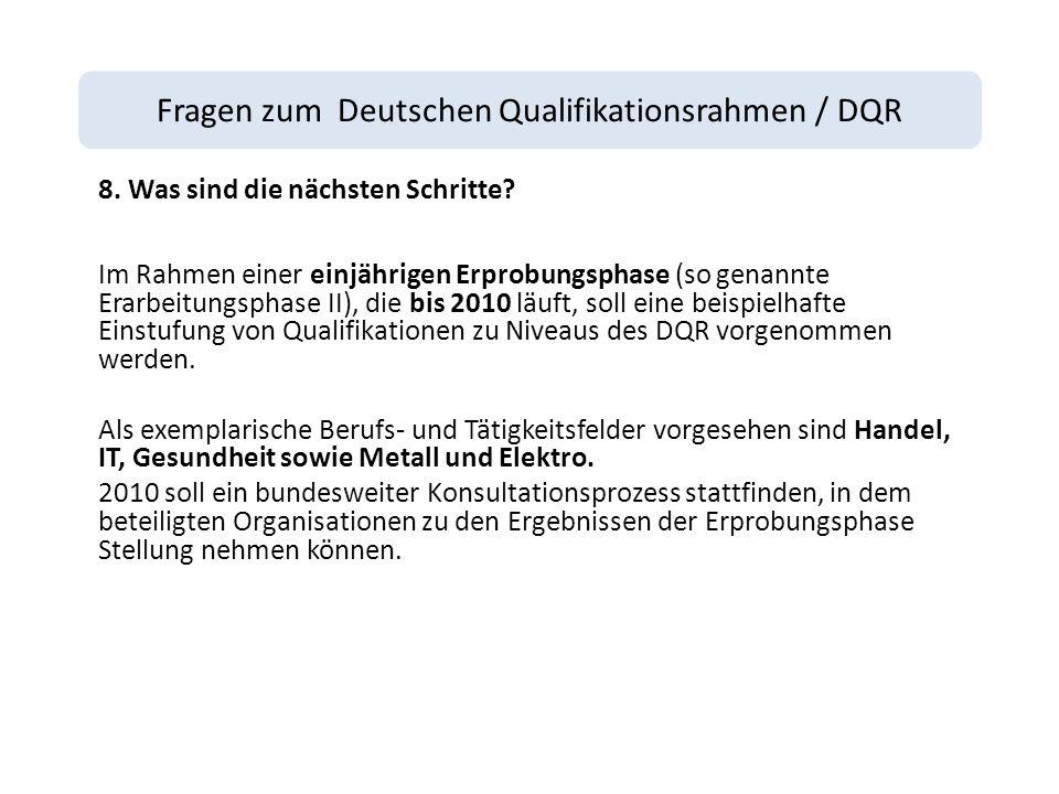 Fragen zum Deutschen Qualifikationsrahmen / DQR 8.