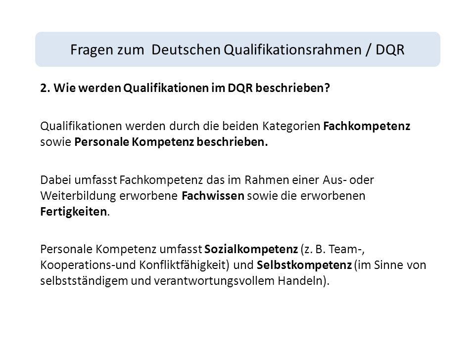 Fragen zum Deutschen Qualifikationsrahmen / DQR 2.