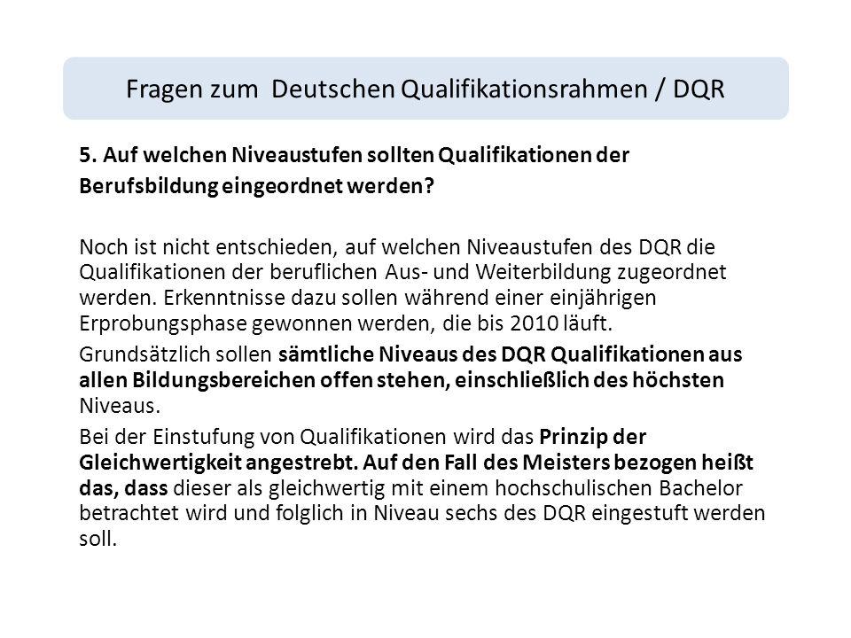 Fragen zum Deutschen Qualifikationsrahmen / DQR 5.