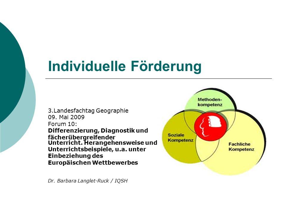 Individuelle Förderung 3.Landesfachtag Geographie 09.
