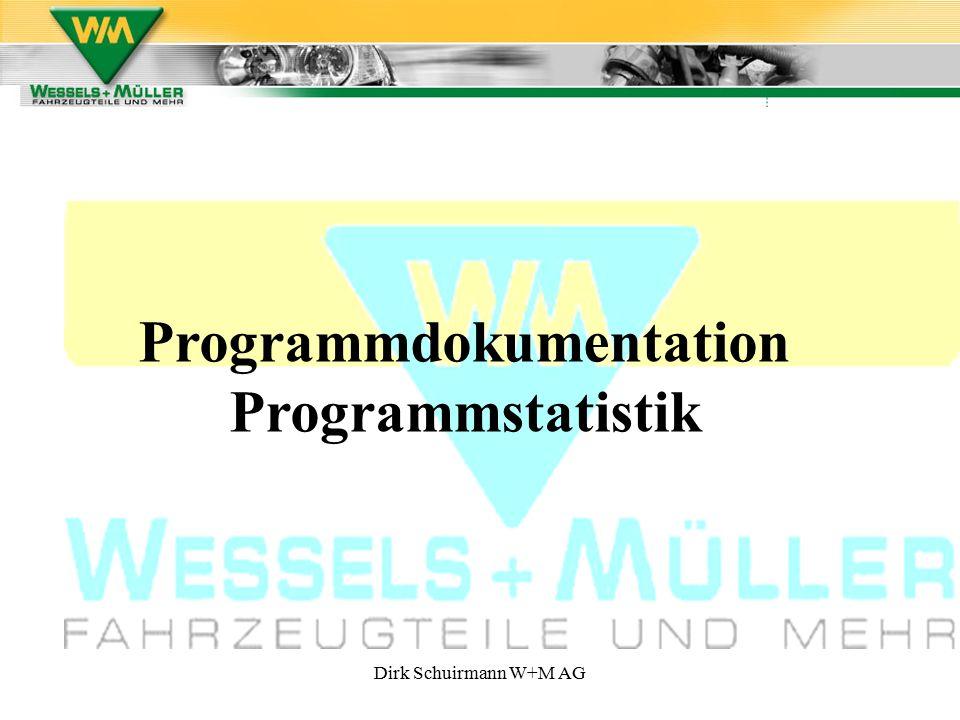 Dirk Schuirmann W+M AG Programmdokumentation Programmstatistik