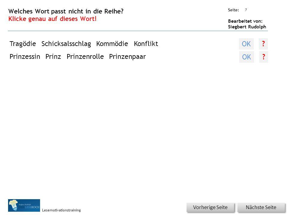 Übungsart: Seite: Bearbeitet von: Siegbert Rudolph Lesemotivationstraining 7 Welches Wort passt nicht in die Reihe? Klicke genau auf dieses Wort! Näch
