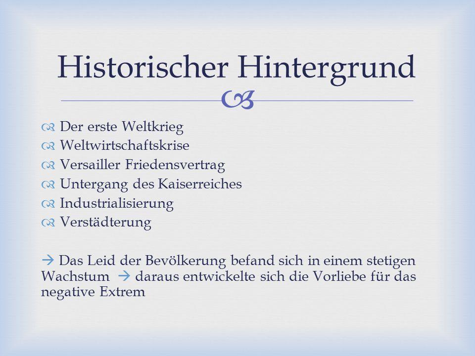   Der erste Weltkrieg  Weltwirtschaftskrise  Versailler Friedensvertrag  Untergang des Kaiserreiches  Industrialisierung  Verstädterung  Das L