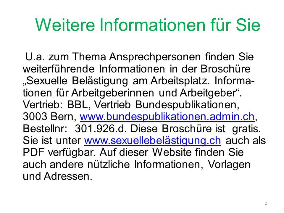 Weitere Informationen für die Mitarbeitenden Das Eidg.