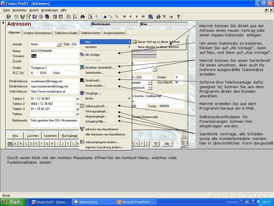Durch einen Klick mit der rechten Maustaste öffnen Sie ein Kontext-Menu, welches viele Funktionalitäten bietet: Hiermit können Sie direkt aus der Adresse einen neuen Vertrag oder einen Aquise-Datensatz anlegen.
