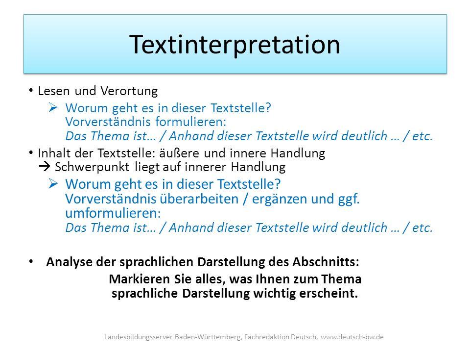Textinterpretation Lesen und Verortung  Worum geht es in dieser Textstelle.