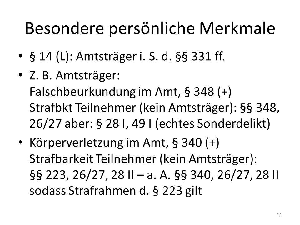 Besondere persönliche Merkmale § 14 (L): Amtsträger i.