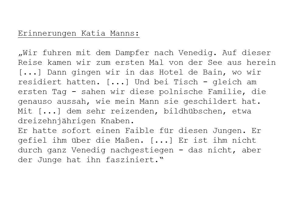 """Erinnerungen Katia Manns: """"Wir fuhren mit dem Dampfer nach Venedig."""
