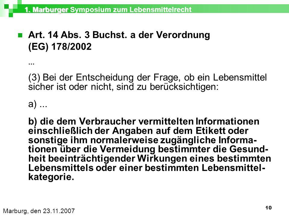1. Marburger 1. Marburger Symposium zum Lebensmittelrecht Marburg, den 23.11.2007 10 Art.