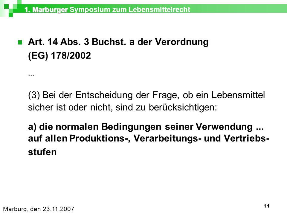 1. Marburger 1. Marburger Symposium zum Lebensmittelrecht Marburg, den 23.11.2007 11 Art.