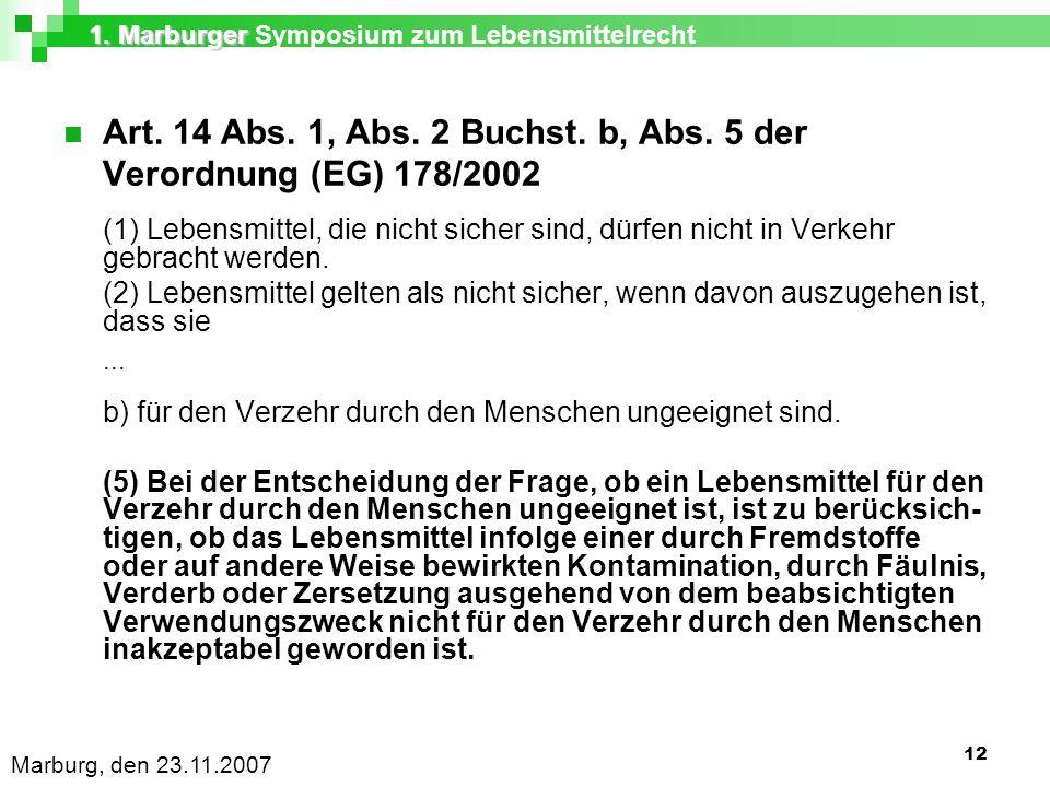 1. Marburger 1. Marburger Symposium zum Lebensmittelrecht Marburg, den 23.11.2007 12 Art.