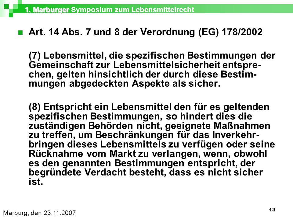 1. Marburger 1. Marburger Symposium zum Lebensmittelrecht Marburg, den 23.11.2007 13 Art.