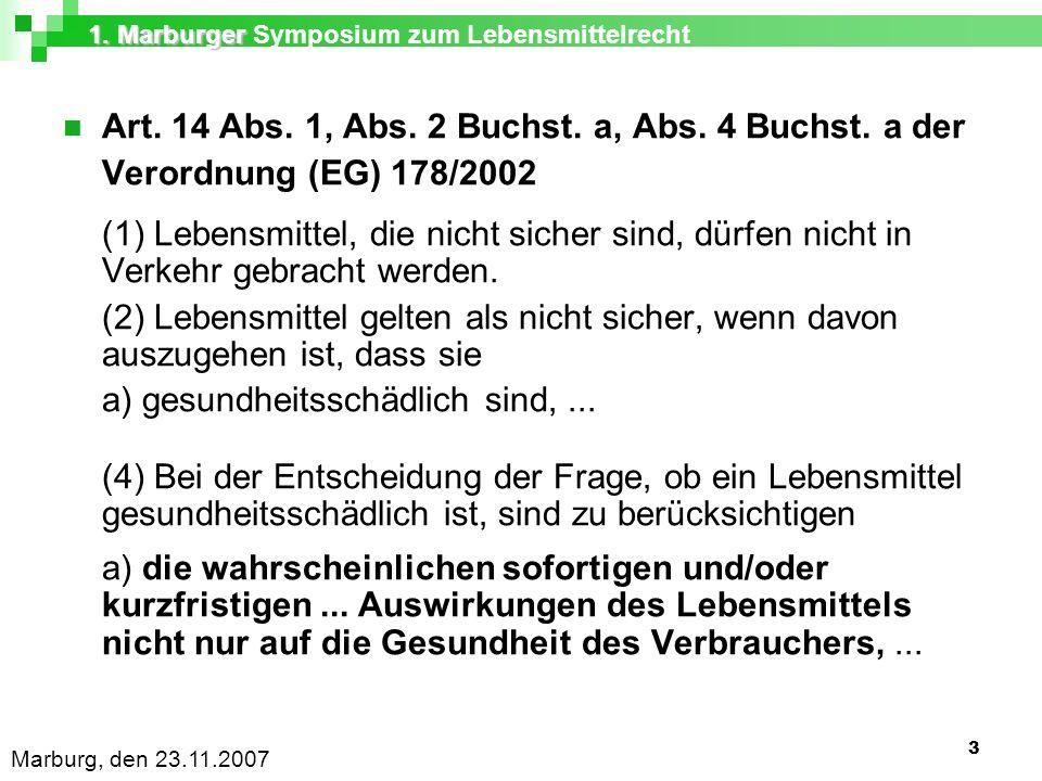 1. Marburger 1. Marburger Symposium zum Lebensmittelrecht Marburg, den 23.11.2007 3 Art.
