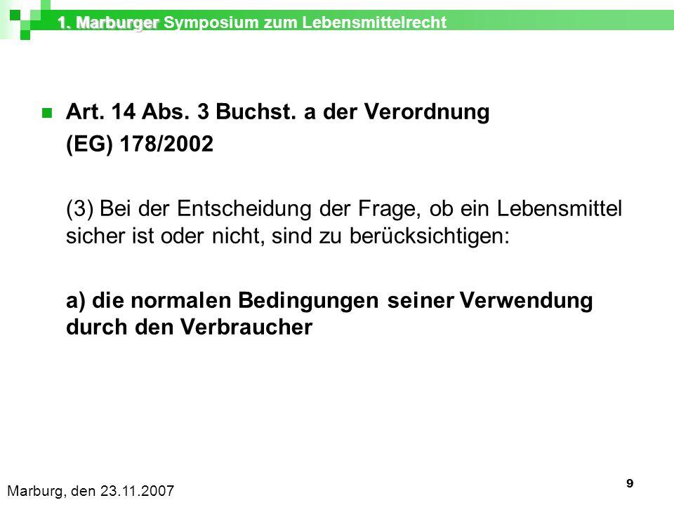1. Marburger 1. Marburger Symposium zum Lebensmittelrecht Marburg, den 23.11.2007 9 Art.