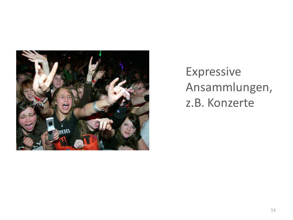 Expressive Ansammlungen, z.B. Konzerte 14