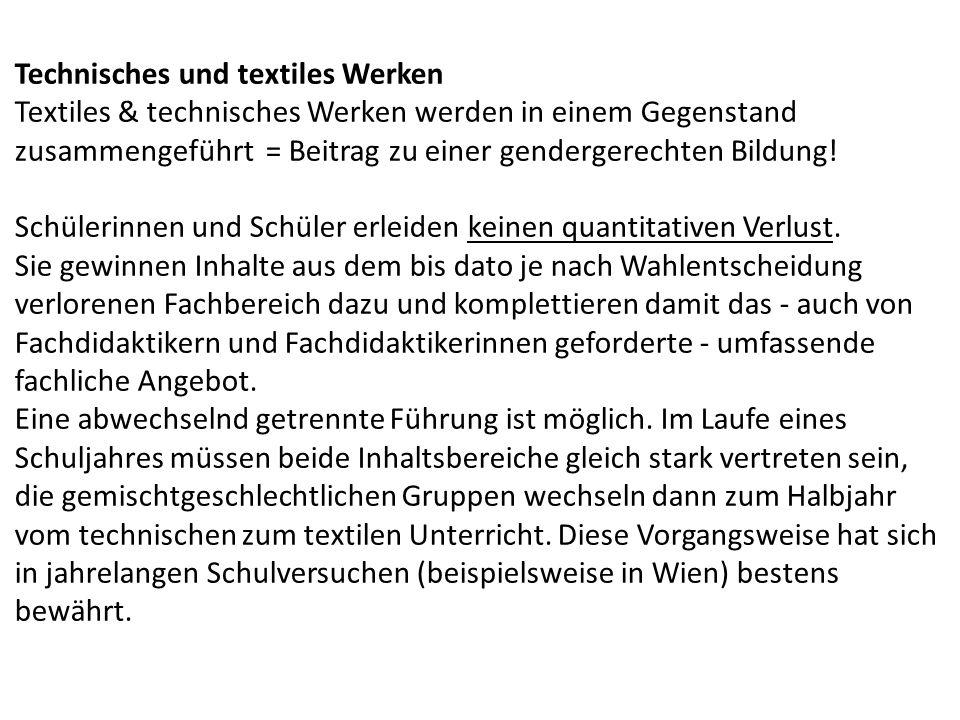 Technisches und textiles Werken Textiles & technisches Werken werden in einem Gegenstand zusammengeführt = Beitrag zu einer gendergerechten Bildung.