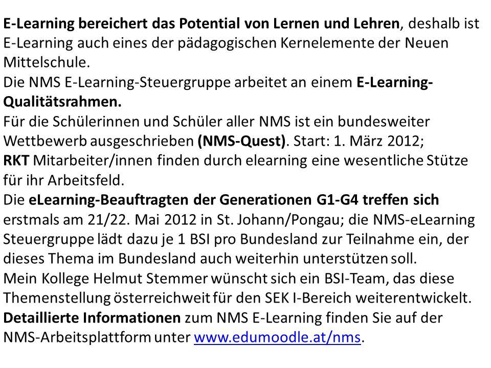 E-Learning bereichert das Potential von Lernen und Lehren, deshalb ist E-Learning auch eines der pädagogischen Kernelemente der Neuen Mittelschule.
