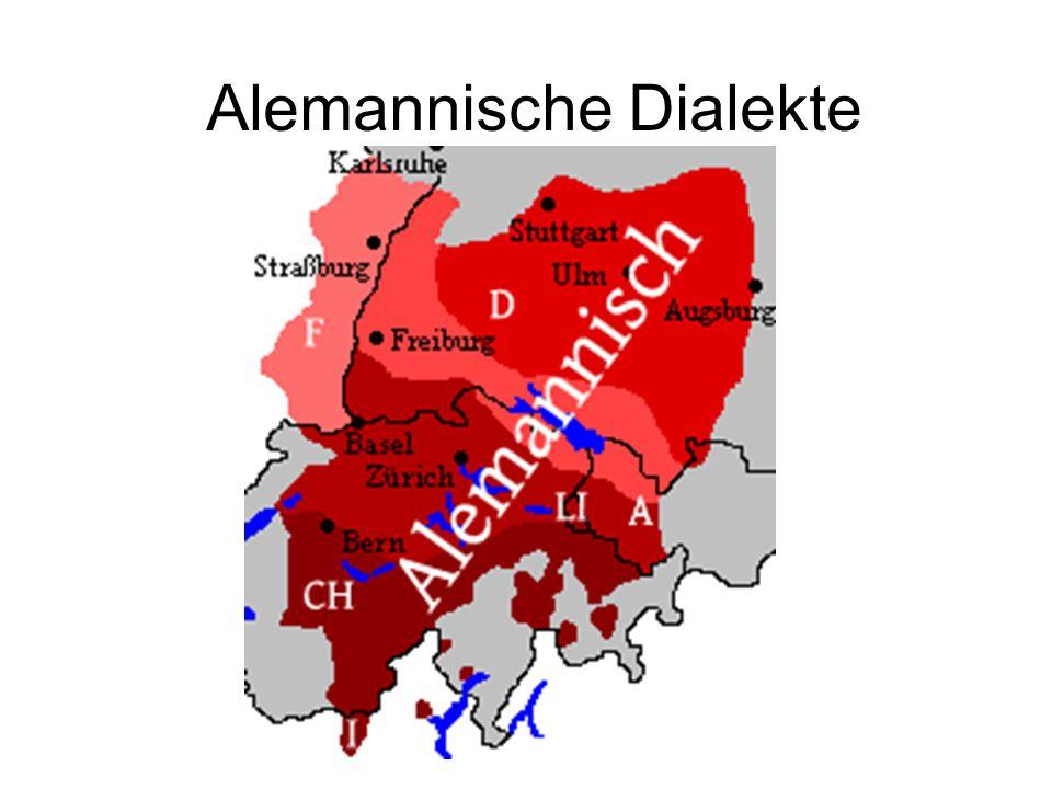 Das Alemannische wird gegliedert in: 1.das Höchstalemannische der Schweiz 2.das Hochalemannische in der Nordschweiz und dem Südende Badens 3.das Niederalemannische an Bodensee, im Elsaß, südlich von Karlsruhe entlang des Rheins und im österreichischen Vorarlberg 4.das Nordalemannische, das als Schwäbisch bezeichnet wird und im Hauptteil Alt-Württembergs sowie in Bayrisch-Schwaben gesprochen wird