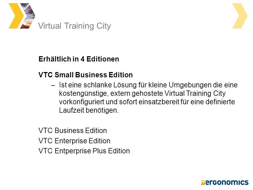 Virtual Training City VTC Small Business Edition –Ist eine schlanke Lösung für kleine Umgebungen die eine kostengünstige, extern gehostete Virtual Training City vorkonfiguriert und sofort einsatzbereit für eine definierte Laufzeit benötigen.