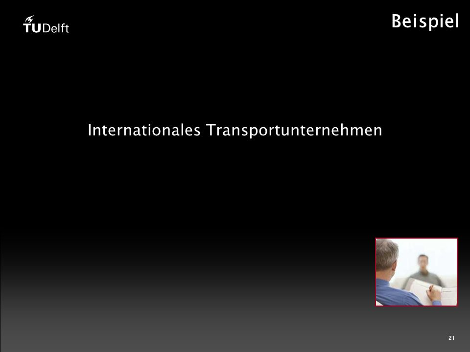 21 Beispiel Internationales Transportunternehmen