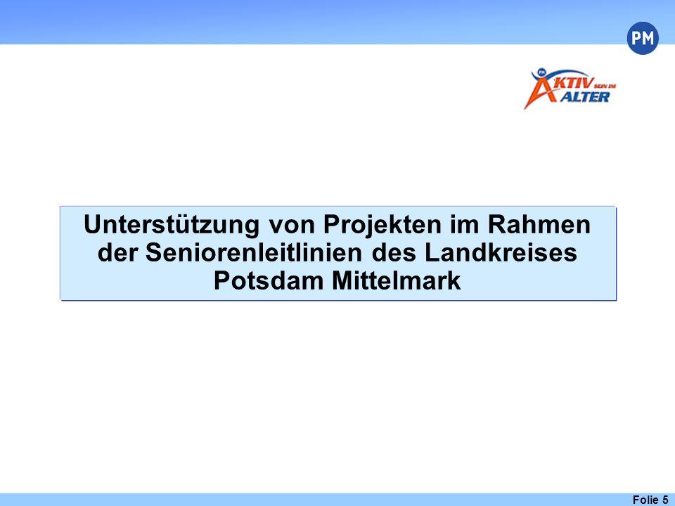 Unterstützung von Projekten im Rahmen der Seniorenleitlinien des Landkreises Potsdam Mittelmark Folie 5