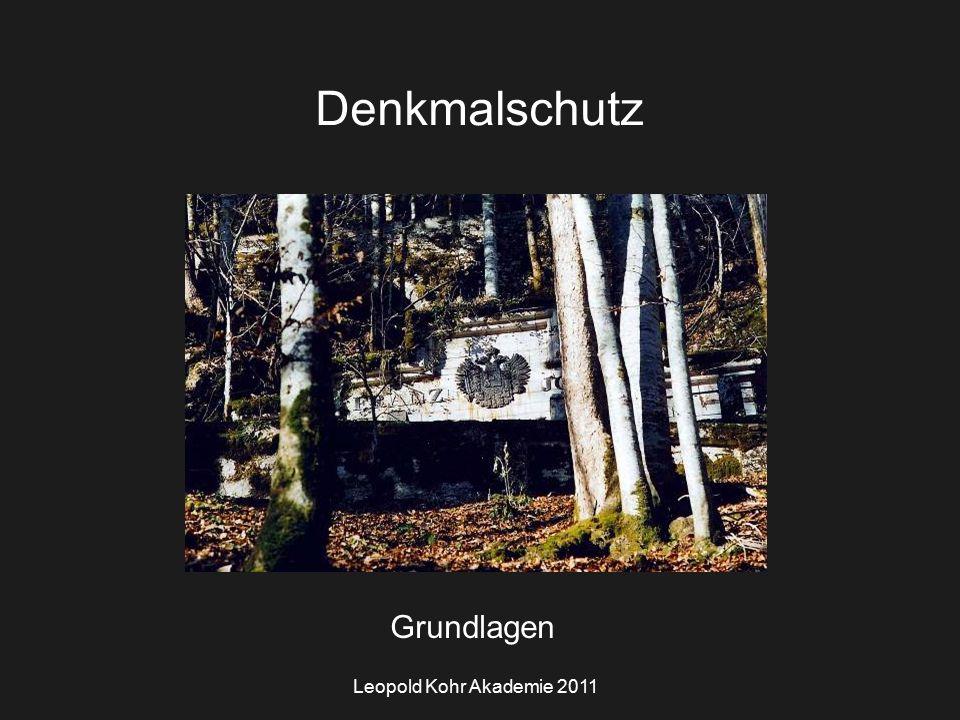 Leopold Kohr Akademie 2011 Denkmalschutz Grundlagen