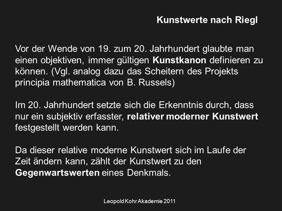Leopold Kohr Akademie 2011 Kunstwerte nach Riegl Vor der Wende von 19.