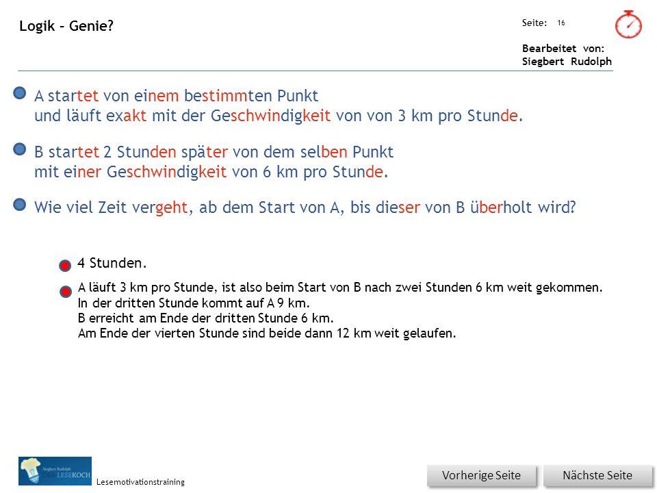 Übungsart: Seite: Bearbeitet von: Siegbert Rudolph Lesemotivationstraining 16 Logik – Genie.