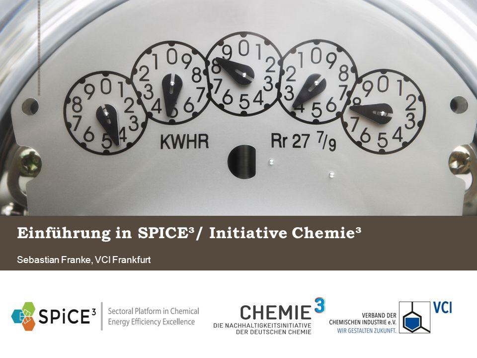 Einführung in SPICE³/ Initiative Chemie³ Sebastian Franke, VCI Frankfurt