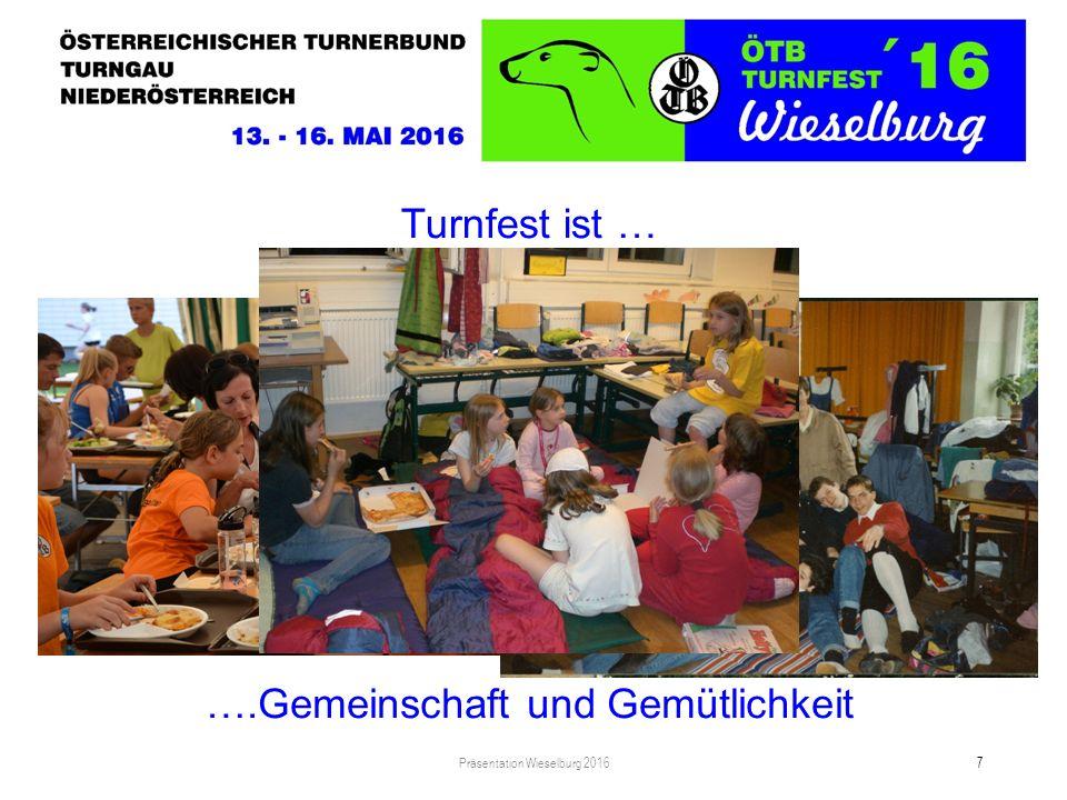 Turnfest ist … Präsentation Wieselburg 2016 8 …. Abenteuer und Spaß