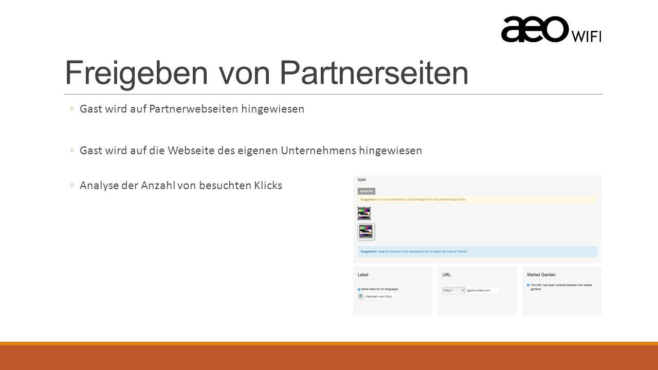 Freigeben von Partnerseiten ◦Gast wird auf Partnerwebseiten hingewiesen ◦Gast wird auf die Webseite des eigenen Unternehmens hingewiesen ◦Analyse der Anzahl von besuchten Klicks