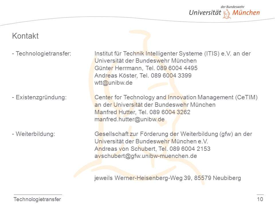 Technologietransfer10 Kontakt - Technologietransfer:Institut für Technik Intelligenter Systeme (ITIS) e.V.