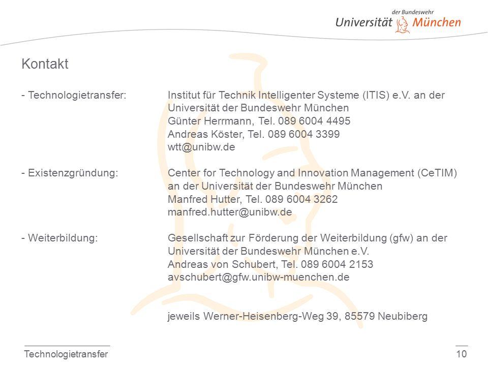 Technologietransfer10 Kontakt - Technologietransfer:Institut für Technik Intelligenter Systeme (ITIS) e.V. an der Universität der Bundeswehr München G