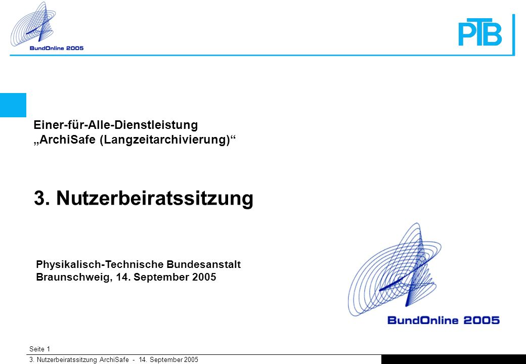 Seite 1 3. Nutzerbeiratssitzung ArchiSafe - 14.