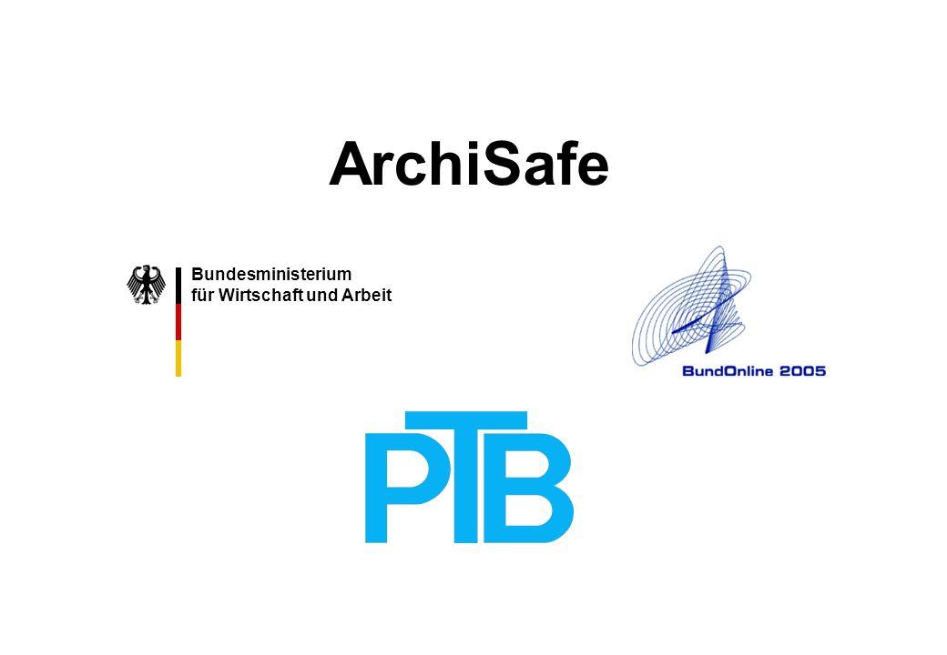 Bundesministerium für Wirtschaft und Arbeit ArchiSafe