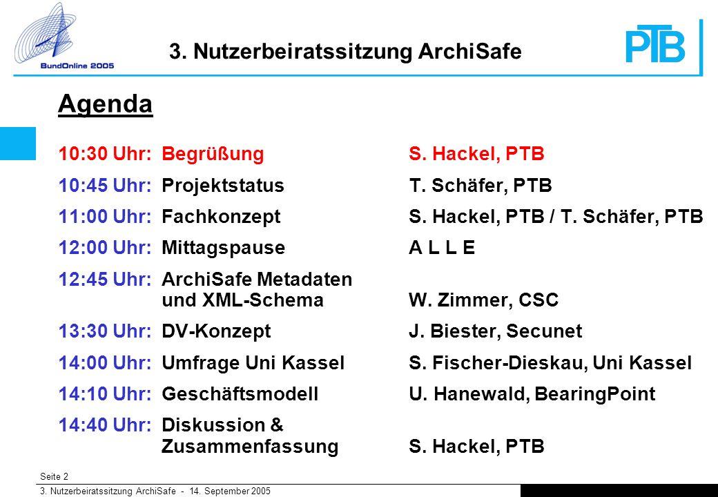 Seite 2 3. Nutzerbeiratssitzung ArchiSafe - 14. September 2005 3.